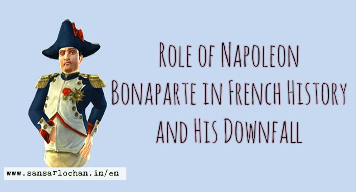 the role of napoleon bonaparte in the french revolution By alan forrest napoleon napoleon's rise owed everything to the french revolution, to its ideals of liberty and equality, the meritocracy that lay at its roots, and the huge institutional changes that it wrought.
