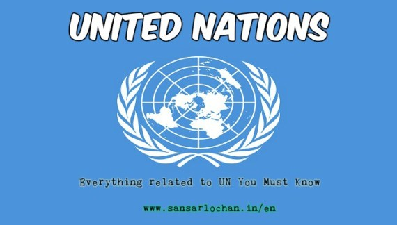 United Nations : Things You Must Know about the UN