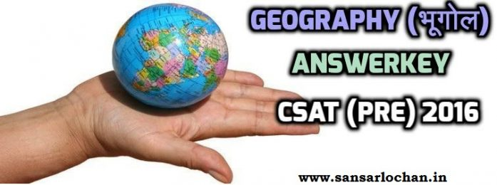[Answerkey] CSAT 2016: Geography MCQ Solved in Hindi