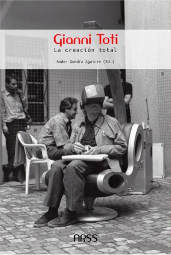Gianni Toti – La creación total