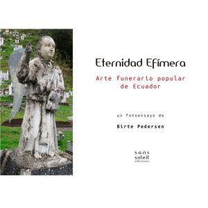 Birte Pedersen_Eternidad Efimera