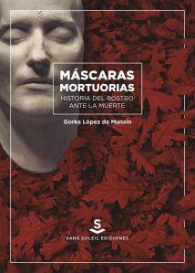 máscaras-mortuorias_gorka-lopez-de-munain