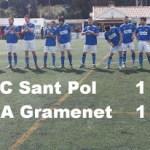TRABAJADO PUNTO DE LA GRAMENET EN SU VISITA A SANT POL (1-1).