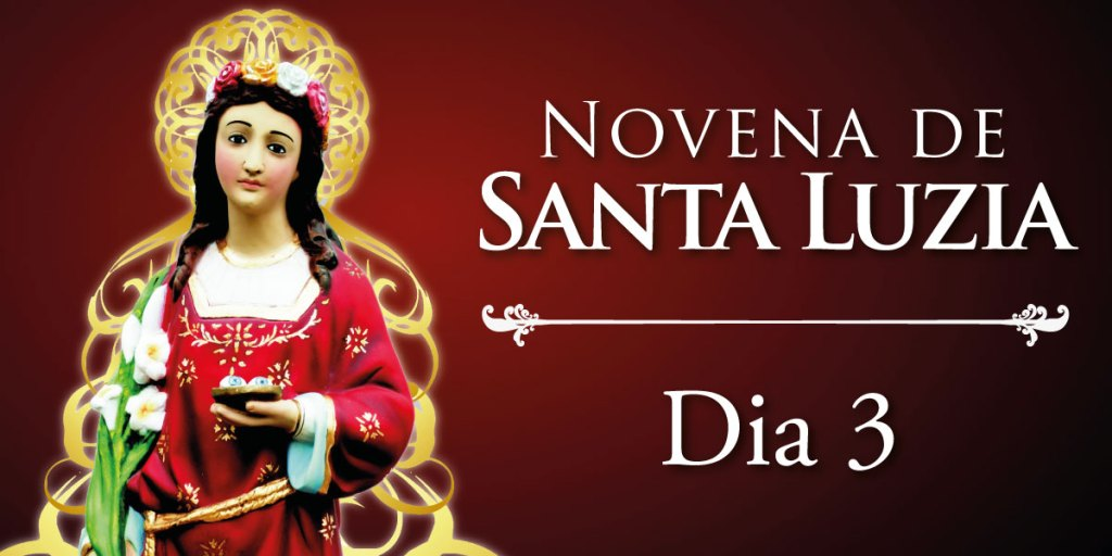 Novena de Santa Luzia - Dia 3