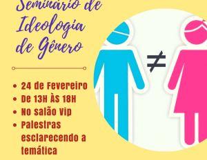 [INSCRIÇÕES] - Seminário de Ideologia de Gênero