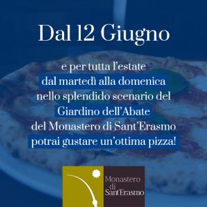 Pizza al Monastero di Sant'Erasmo