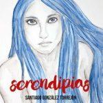 serendipias-novelas-de-santiago-gonzalez-torrejon