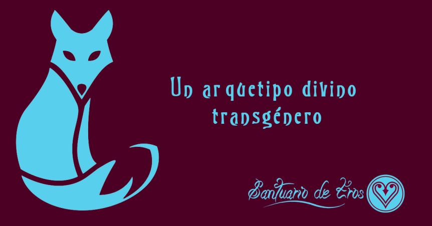 Arquetipo divino transgénero