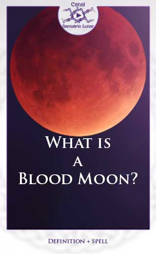 What Is A Blood Moon Definition Calendar And A Spell For Prosperity
