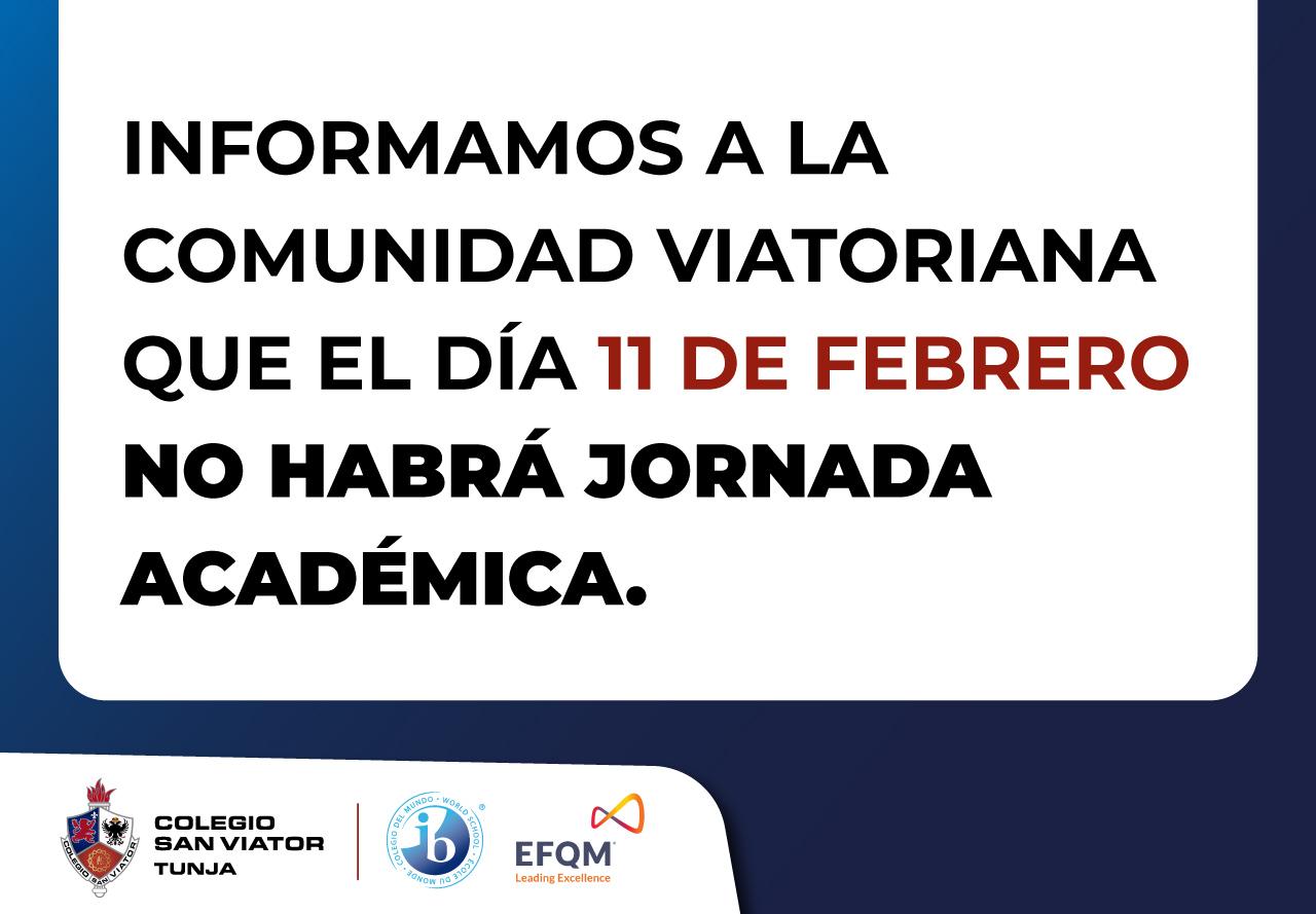El día 11 de febrero no habrá jornada académica