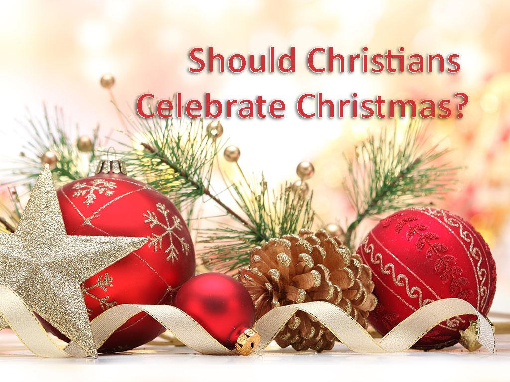 should christians celebrate christmas christmas_decoration