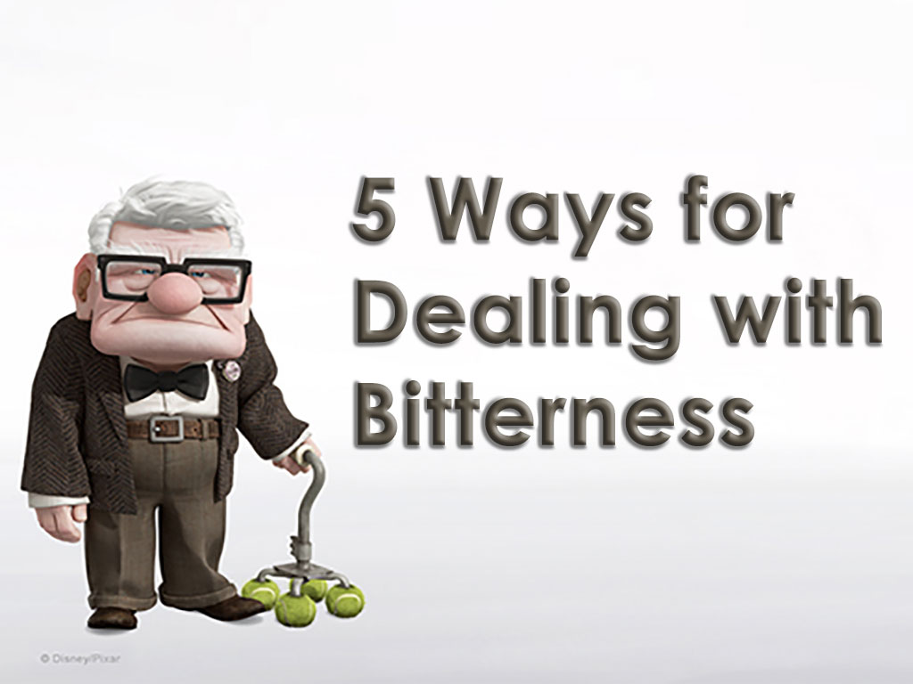 5 Ways for Dealing with Bitterness