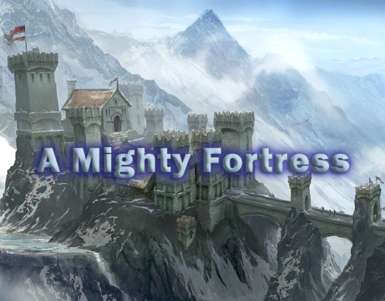 A-Mighty-Fortress