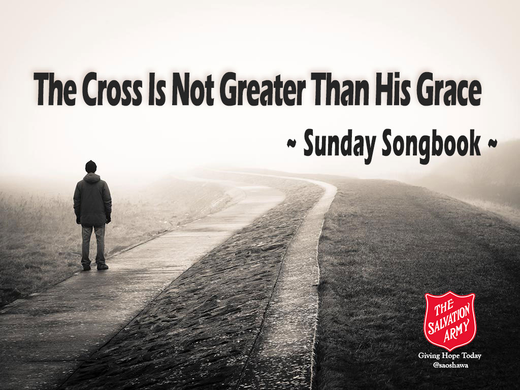 The Cross Is Not Greater Than His Grace