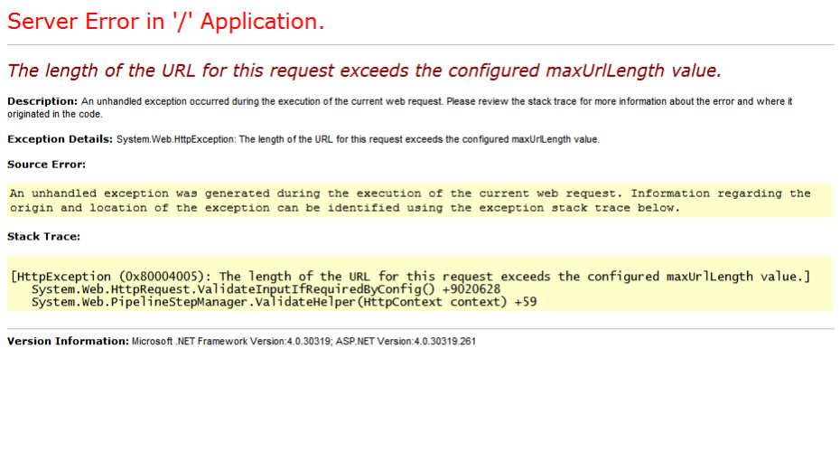 IIS Length of URL for request exceeds maxUrlLength value