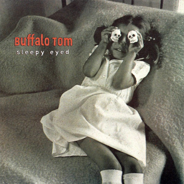 La copertina di Sleepy Eyes, album del 1995 dei Buffalo Tom
