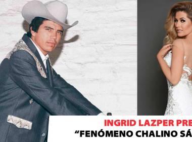Ingrid Lazper - Chalino Sánchez