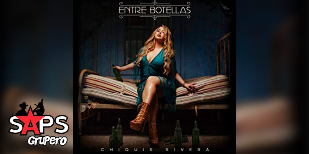 Entre Botellas, Chiquis Rivera