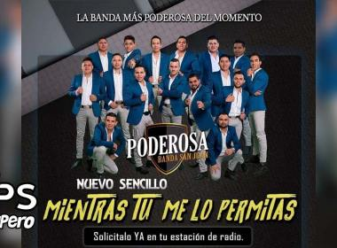 La Poderosa Banda San Juan, Mientras Tu Me Lo Permitas