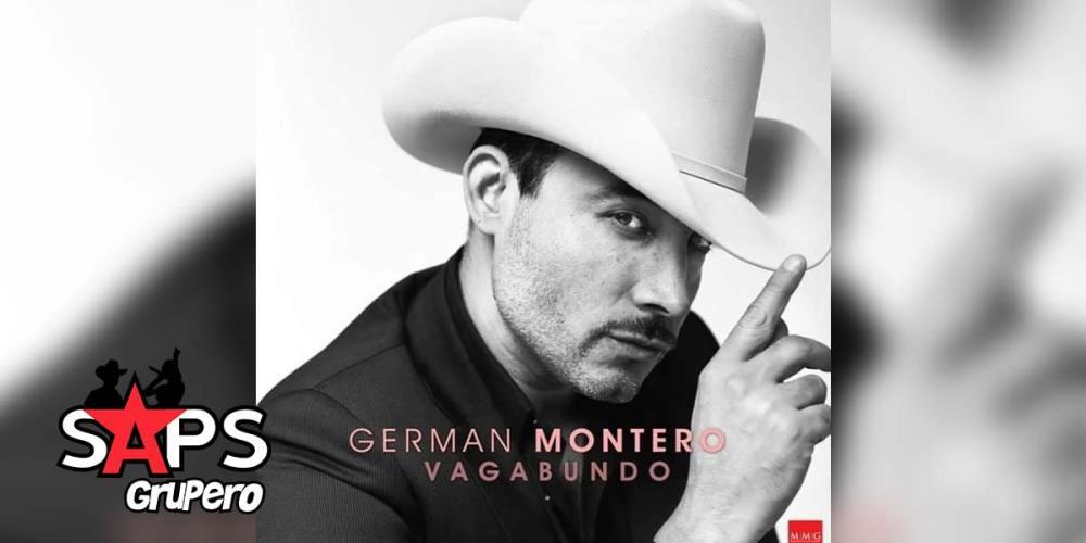 German Montero, VAGABUNDO