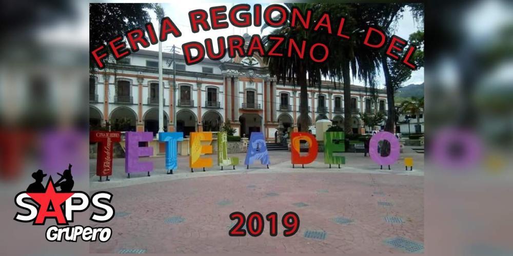 Feria Regional del Durazno Tetela 2019, Cartelera Oficial