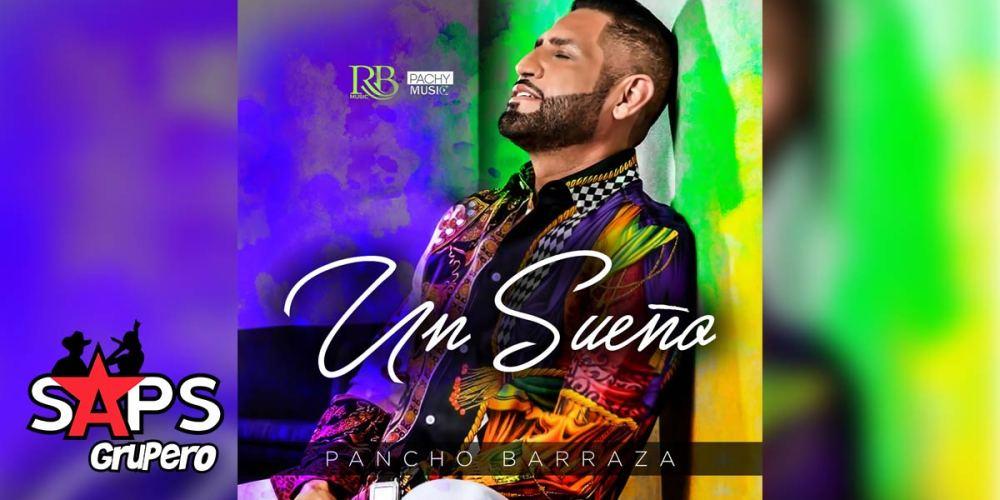 PANCHO BARRAZA, UN SUEÑO