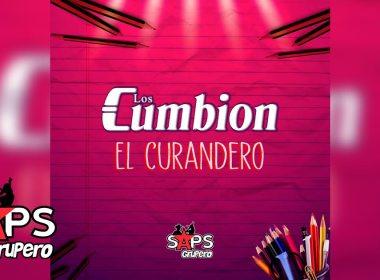 El Curandero, Los Cumbión