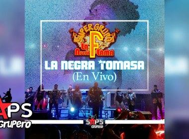 """Súper Grupo F """"La Nueva Flama"""" - La Negra Tomasa (En Vivo)"""