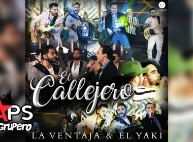 Letra El Callejero - La Ventaja feat. El Yaki
