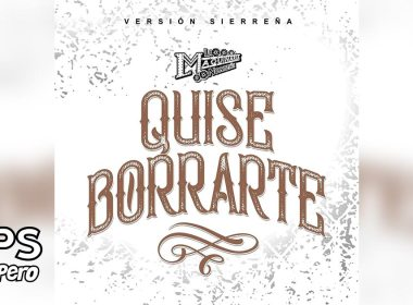 Letra Busque Borrarte, La Maquinaria Norteña