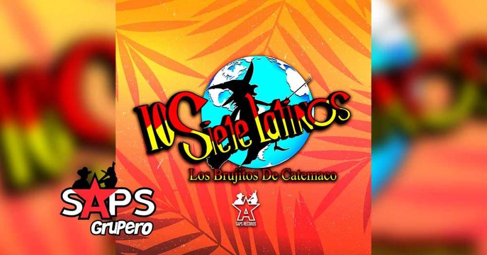 """Los Siete Latinos """"Los Brujitos De Catemaco"""" – Biografía"""
