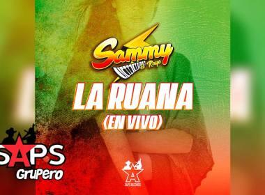 Letra La Ruana (En Vivo) – Sammy El Rayo