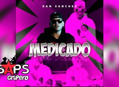 Letra Medicado – Dan Sanchez