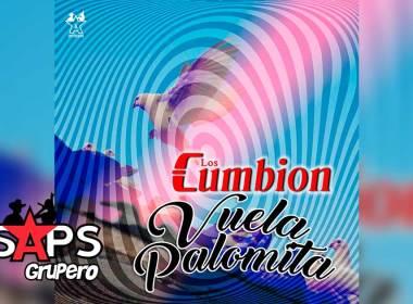 Letra Vuela Palomita – Los Cumbion