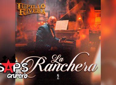 Letra La Ranchera – Lupillo Rivera