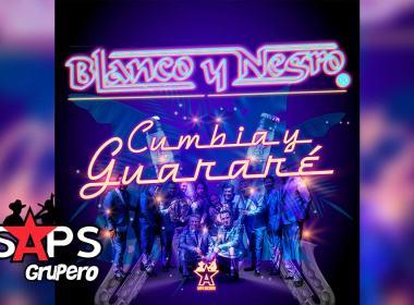 Letra Cumbia y Guararé – Blanco Y Negro