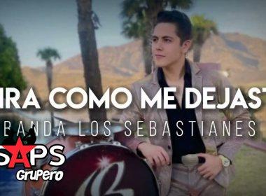 Letra Mira Cómo Me Dejaste – Banda Los Sebastianes