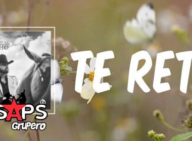 Letra Te Reto – Joss Favela