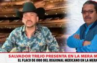 El Flaco de Oro del Regional Mexicano