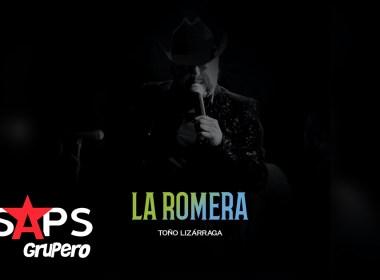 Letra La Romera – Toño Lizárraga