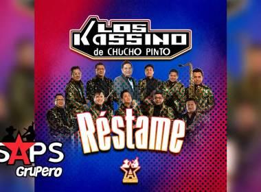 Letra Réstame – Los Kassino De Chucho Pinto