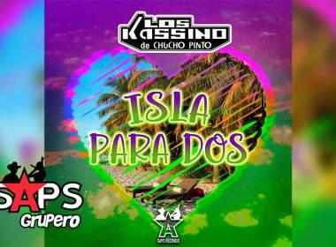 Letra Isla Para Dos – Los Kassino De Chucho Pinto