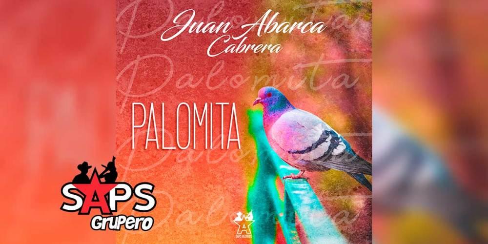 Letra Palomita – Juan Abarca Cabrera