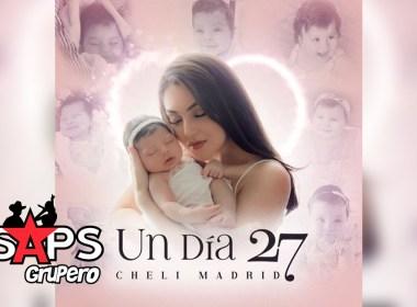 Letra Un Día 27 – Cheli Madrid