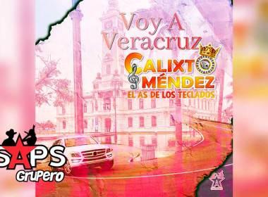 Letra Voy A Veracruz (En Vivo Conquistando Fronteras Vol. 10) - Calixto Méndez El As de Los Teclados