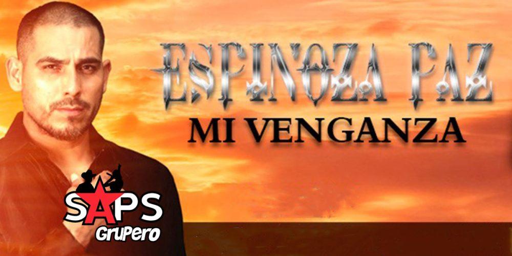 """Espinoza Paz realiza el lanzamiento de """"Mi Venganza"""""""