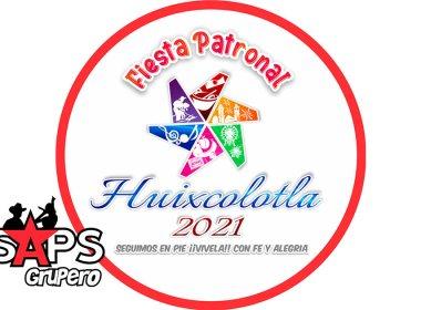 Feria Patronal Huixcolotla 2021 – Cartelera Oficial