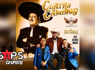 Letra Cuatro Caminos – Banda Lirio & El Fantasma Ft José Alfredo Jiménez