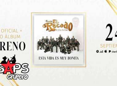 Letra Esta Vida Es Muy Bonita - Banda El Recodo de Cruz Lizárraga