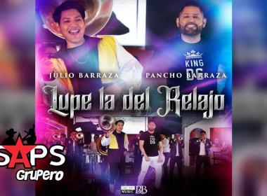 Letra Lupe La Del Relajo – Pancho Barraza & Julio Barraza